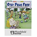 Stay Drug Free Coloring Book