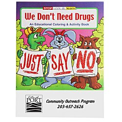 View a larger, more detailed picture of the We Don t Need Drugs Coloring Book