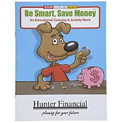 View a larger, more detailed picture of the Be Smart Save Money Coloring Book