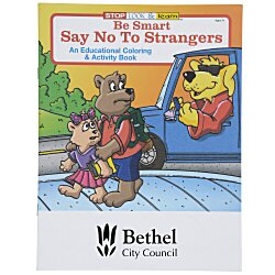 View a larger, more detailed picture of the Be Smart Say No To Strangers Coloring Book
